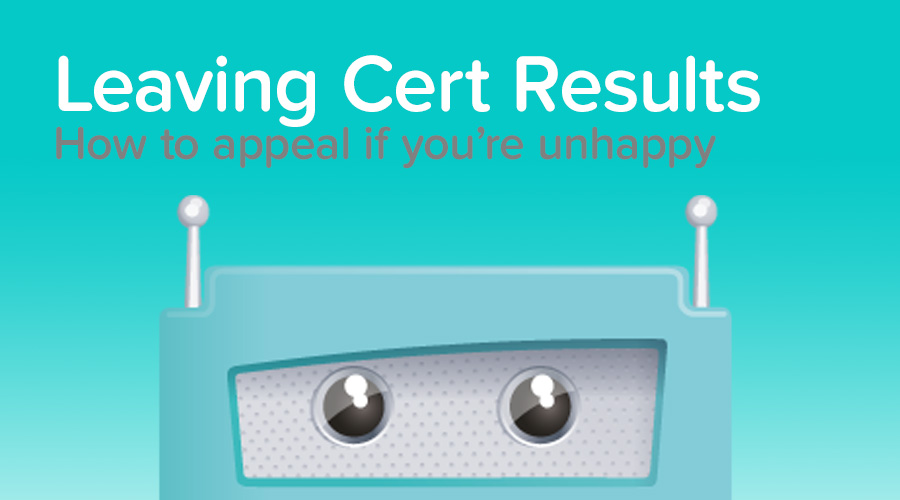 Banner of Everything you need to know about Appealing your Leaving Cert Results