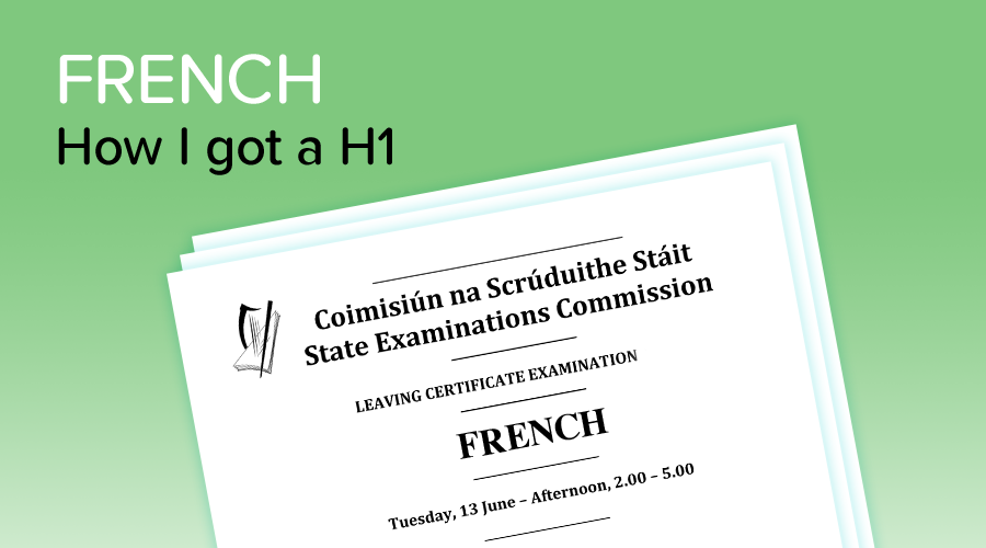 Banner of How I got a H1 in Leaving Cert French