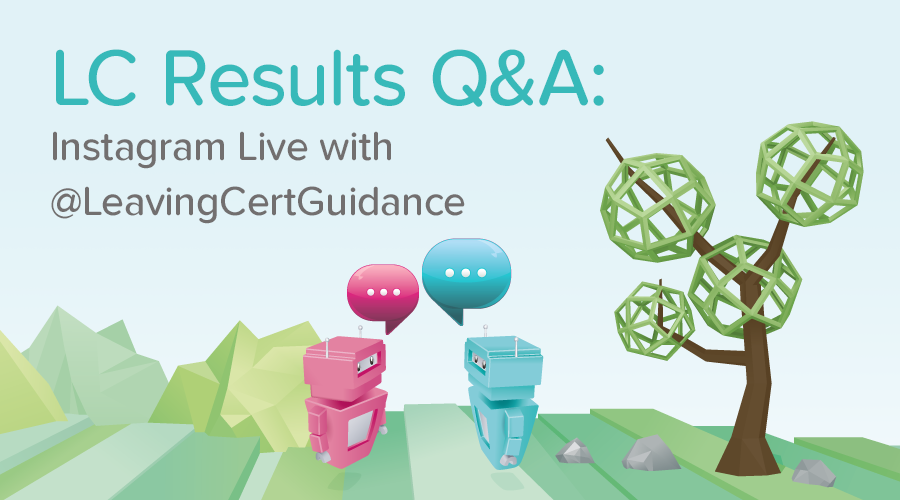 Banner of Leaving Cert Results Q&A: Instagram Live with Leaving Cert Guidance