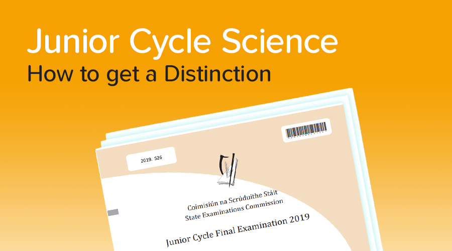 Banner of How to get a Distinction in Junior Cycle Science