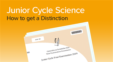 Thumbnail of How to get a Distinction in Junior Cycle Science