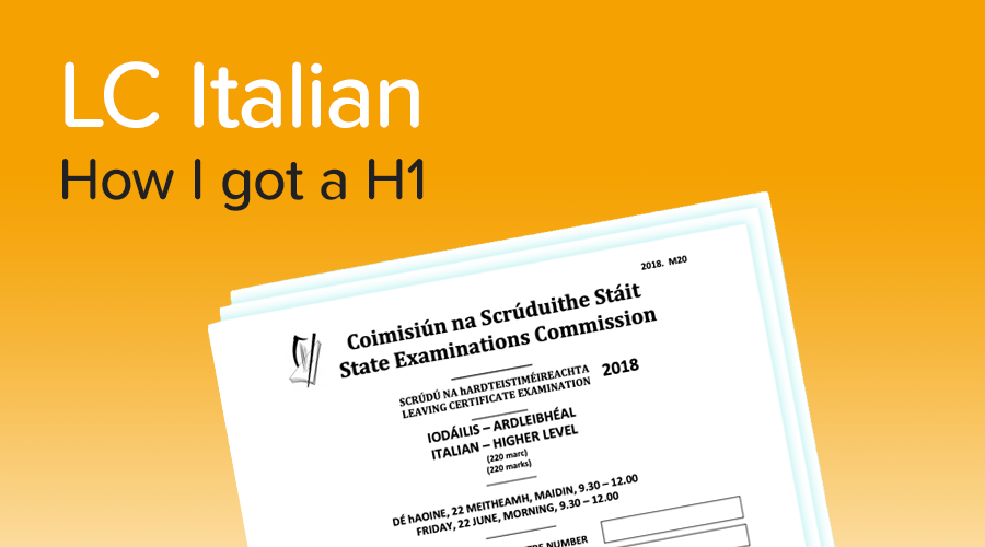 Banner of How to get a H1 in Leaving Cert Italian