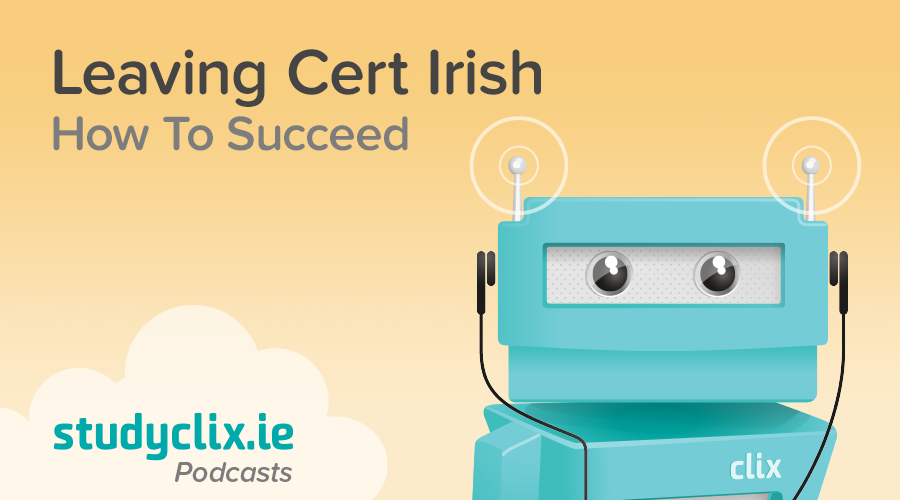 Banner of Podcast: How To Succeed In Leaving Cert Irish