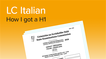 Thumbnail of How to get a H1 in Leaving Cert Italian
