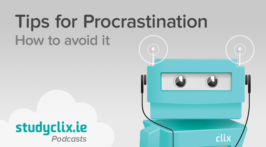 Banner of Podcast: Tips On How To Stop Procrastinating