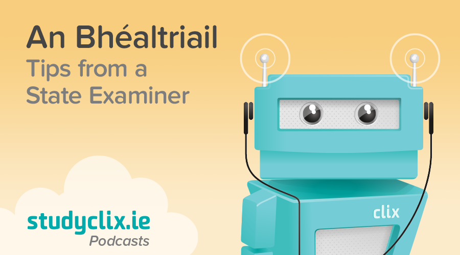 Banner of Podcast: Tips from a State Examiner on The Béaltriail