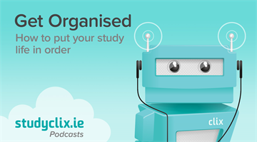 Thumbnail of Podcast: Organisation Tips For Changing The Way You Study