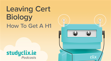 Thumbnail of Podcast: How To Get A H1 in Leaving Cert Biology