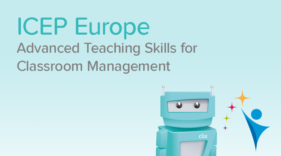 Banner of Advanced Teaching Skills for Classroom Management - ICEP