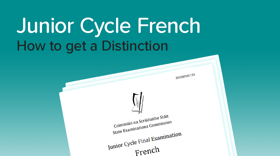 Banner of How to get a Distinction in Junior Cycle French