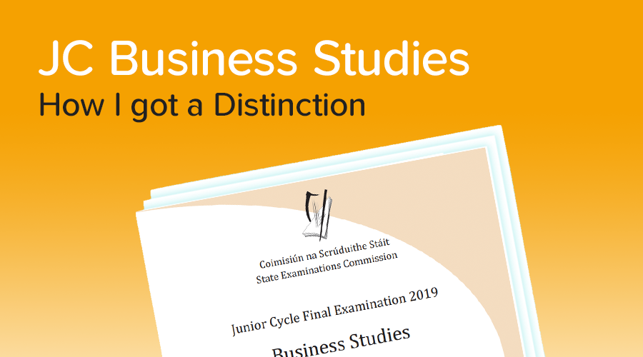 Banner of How to get a Distinction in Junior Cycle Business Studies