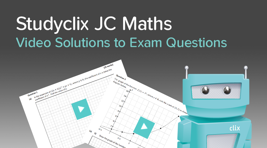 Banner of Introducing: Studyclix JC Maths Video Solutions