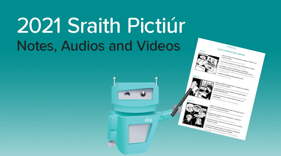 Banner of Sraith Pictiúr 2021 - Notes, Videos and Audios Now Available