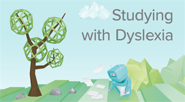 Thumbnail of Dyslexia - Study Tips for Dyslexic Students