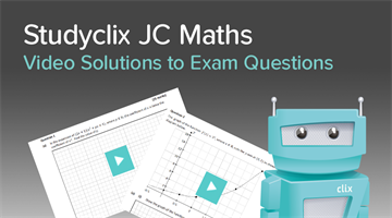 Thumbnail of Introducing: Studyclix JC Maths Video Solutions