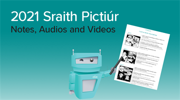 Thumbnail of Sraith Pictiúr 2021 - Notes, Videos and Audios Now Available