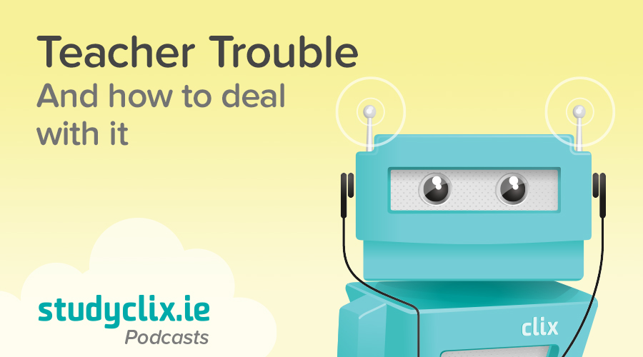 Banner of Podcast: How To Deal With Difficult Teachers