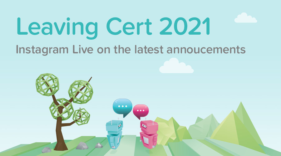 Banner of Leaving Cert 2021 Announcements: Instagram Live with Leaving Cert Guidance and ISSU