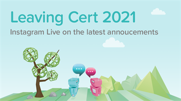Thumbnail of Leaving Cert 2021 Announcements: Instagram Live with Leaving Cert Guidance and ISSU