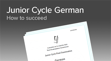 Thumbnail of How to get a Distinction in Junior Cycle German